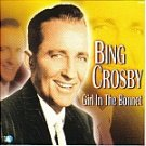 Bing Crosby-Girl In The Bonnet-Feat Come What May, Pittsburgh Pennsylvania - SDE-1029 EL8