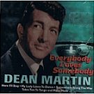Dean Martin-Everybody Loves Somebody-Feat Here I'll Stay - STERL-9404 EL20