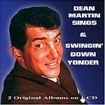 Dean Martin-Sings/Swingin Down Yonder-When You're Smiling -HALL-70641 EL22