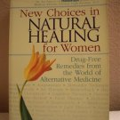 New Choices in Natural Healing for Women, Copyright 1997 by Rodale Press, Inc.