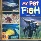 My Pet Fish (Ages 6+) CD-ROM for Win/Mac -NEW Sealed JC