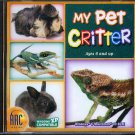 My Pet Critter(Ages 6+) CD-ROM for Win/Mac - NEW in JC