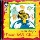 Teach Your Kids World History (Ages 8-14) CD-ROM for Win/DOS - NEW in SLEEVE