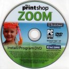 the Print Shop ZOOM DVD-ROM for XP/Vista - NEW DVD in SLEEVE