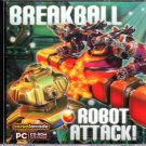 Breakball: Robot Attack! (PC-CD, 2007) - NEW Sealed Jewel Case