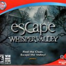 Escape: Whisper Valley CD-ROM for Win/Mac - NEW in Jewel Case