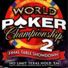 World Poker Championship 2: Final Table Showdown (PC-CD, 2006) - NEW in BOX