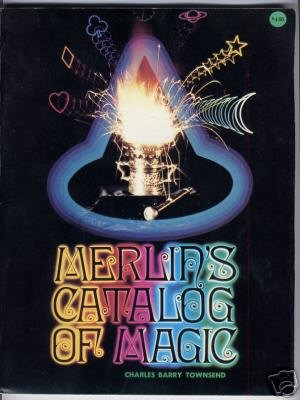 Merlin's Catalog of Magic by Charles Townsend, Houdini