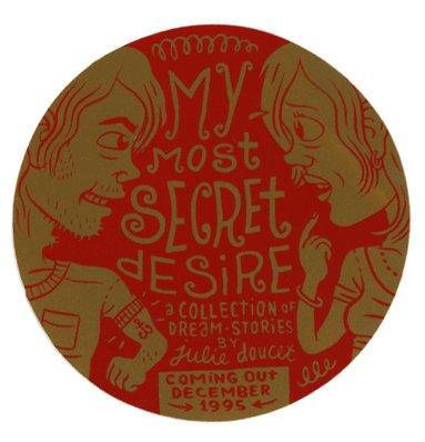 Julie Doucet My Secret Desire promotional sticker 1995