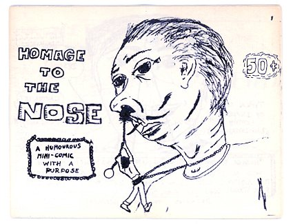 Homage To The Nose mini comic Rick Wayne, GJ Stein 1980