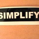$1.99 SIMPLIFY vinyl die cut sticker decal colors laptop car window wall decor