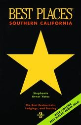 Best Places Southern California: The Best Restaurants, Lodgings and Touring