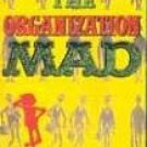 The Organization MAD by William M. Gaines, First Printing April 1960