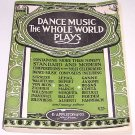 1917 Dance Music the Whole World Plays Music Book