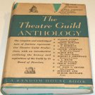 The Theatre Guild Anthology by Board of Directors of the Theatre Guild  1st Edition