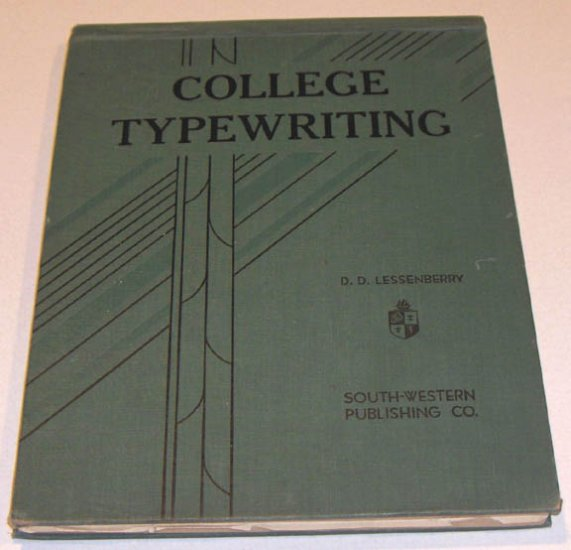College Typewriting by Lessenberry, D.D. 1936 2nd Edition