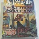 The Shadow Sorceress by Modesitt, L.E. Jr.