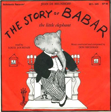 The Story of Babar, read by Louis Jourdan, 33 1/3
