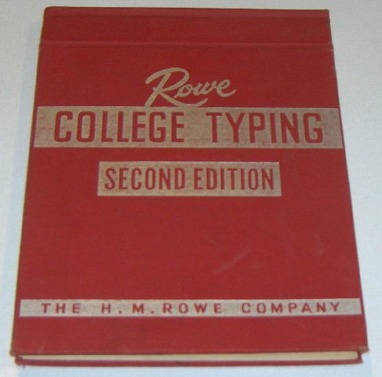 Rowe College Typing, 2nd Edition by Reigner, Charles 1959
