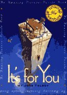 It's for You - the Amazing Picture Puzzle Book by John Talbot  ISBN: 0525454020