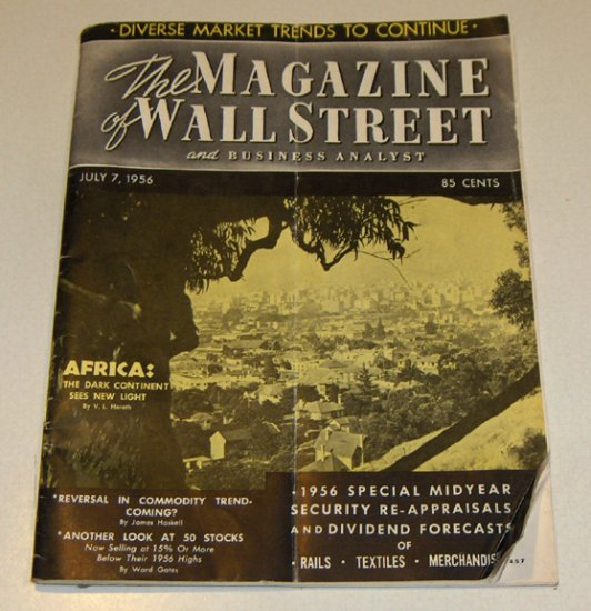 Vintage Magazine - The Magazine of Wall Street and Business Analyst July 7, 1956 Issue