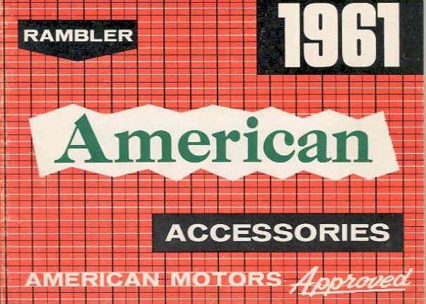 Vintage 1961 Rambler American Accessories Automobile Sales Brochure