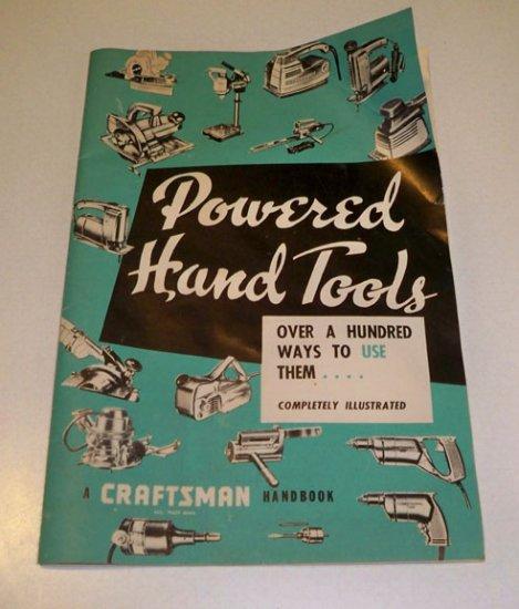 Vintage 1956 Powered Hand Tools A Craftsman Handbook