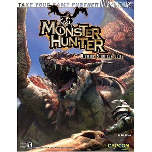 Bradygames 2004 Monster Hunter Official Strategy Guide ISBN-10: 0744003628