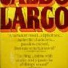 Vintage 1977 Signet Books Caldo Largo ISBN-10: 0451077377