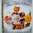 1992 Three Little Kittens Little Golden Book 50th Anniversary Edition - Benefit for 2nd Chances