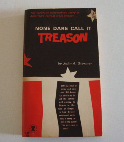 Vintage 1964 None Dare Call It Treason by John Stormer