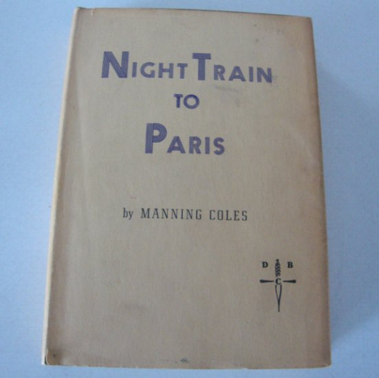 Vintage 1952 Night Train to Paris [Hardcover] The Detective Book Club