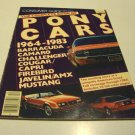 Vintage 1982 Consumer Guide Auto Series The Complete Book of Pony Cars 1964 - 1983
