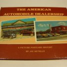 The American Automobile Dealership: a Picture Postcard History