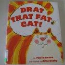 Drat That Fat Cat! [Library Binding] ISBN: 0439471958
