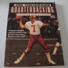1983 Quarterbacking by Joe Theismann ISBN: 0312658710