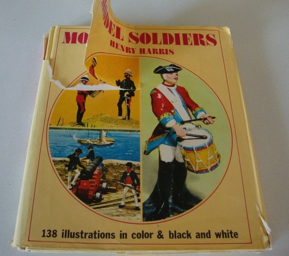 Model Soldiers by Henry Harris ISBN: 0706400429