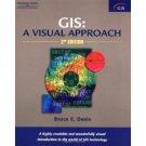 Gis: A Visual Approach, 2nd Ed  ISBN 10: 076682764X