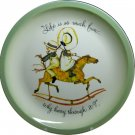 """1972 Holly Hobbie Collectors Plate """"Life Is So Much Fun... Why Hurry Through It"""""""