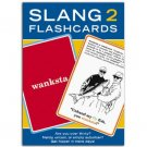 Slang 2 Flashcards by Knock Knock
