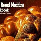 Vintage 1991 The Bread Machine Cookbook (Nitty Gritty Cookbooks)