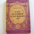Antique 1941 Classiques Larousse Le Jeu De l'Amour Et Du Hasard (French Edition)