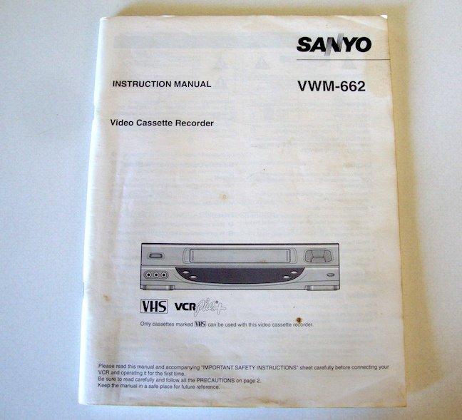 Original Instruction Manual for Sanyo VCR Model No VWM-662