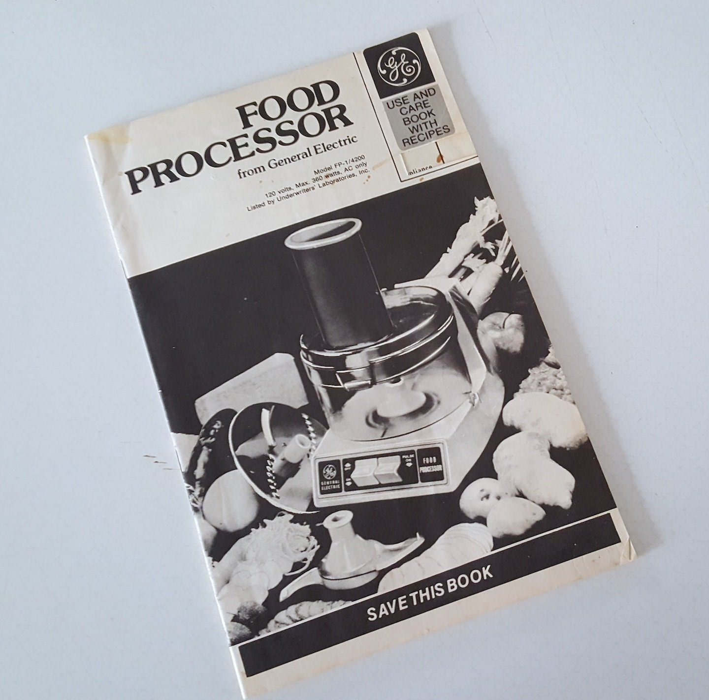 1978 General Electric Food Processor Use & Care Book with Recipes Booklet