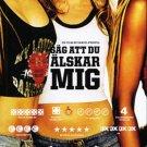 Säg att du älskar mig (2006, English subs) PAL New DVD