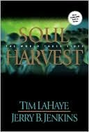 Soul Harvest -The World Takes Sides- by Tim Haye & Jerry B. Jenkins