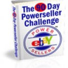 Become an eBay Powerseller in 90 days. I DARE you!