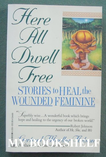 Here all dwell free by Gertrud Mueller Nilson paperback ISBN 0449907899