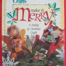 Crafts make it merry hardcover ISBN 0865731756