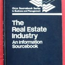 The real estate industry Oryx sourcebook hardcover